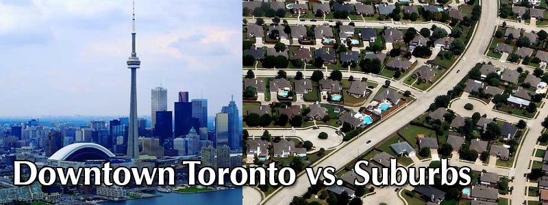Investing in Downtown Toronto<br /> vs. the Suburbs